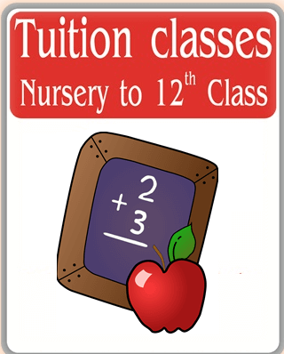 Tuition classes from Nursery to class 12th